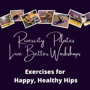 Exercises for Happy Healthy Hips